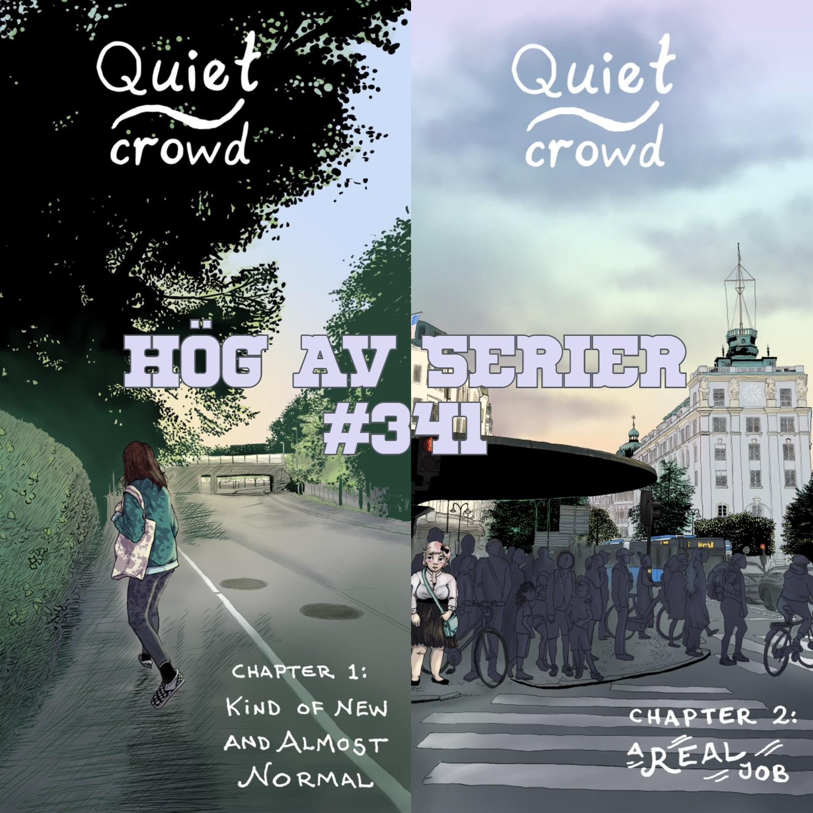 Omslagen till de första två kapitlen av Quiet Crowd