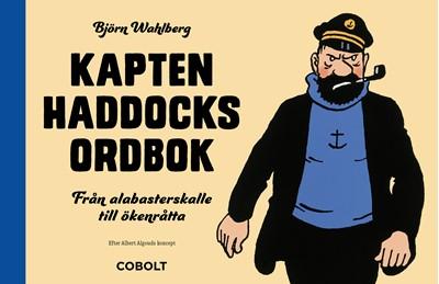 Omlagsbild till Kapten Haddocks Ordbok